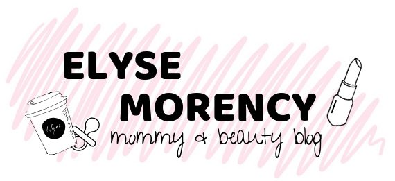Elyse Morency- Beauty, Lifestyle & Motherhood Blog